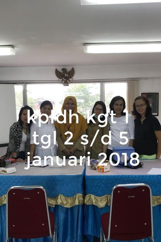 kpldh kgt 1 tgl 2 s/d 5 januari 2018