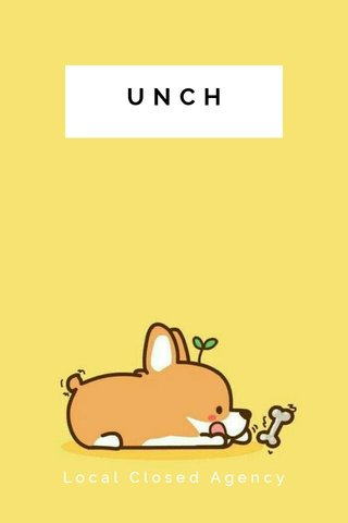 UNCH Local Closed Agency