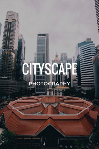 CITYSCAPE PHOTOGRAPHY
