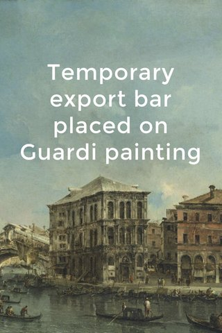 Temporary export bar placed on Guardi painting