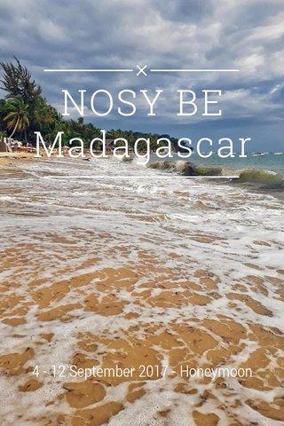 NOSY BE Madagascar 4 - 12 September 2017 - Honeymoon