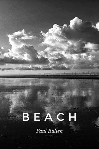 BEACH Paul Bullen