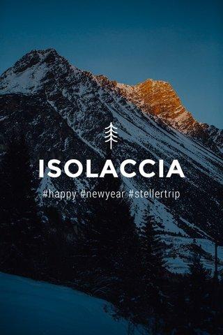 ISOLACCIA #happy #newyear #stellertrip