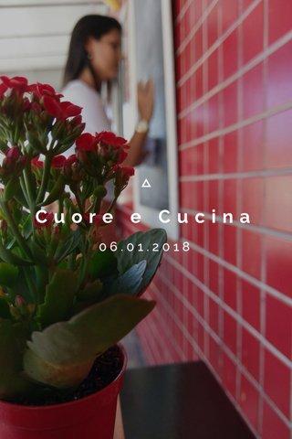 Cuore e Cucina 06.01.2018