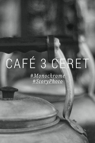 CAFÉ 3 CERET #Monochrome #StoryPhoto