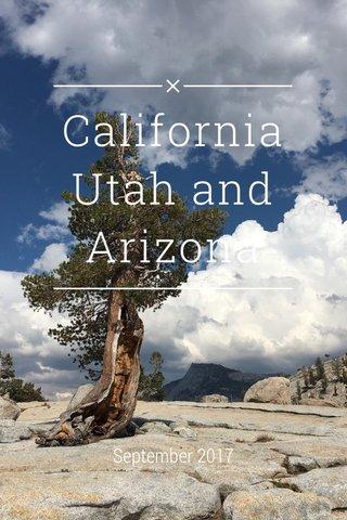California Utah and Arizona September 2017