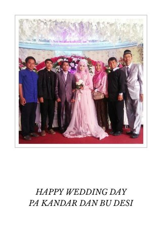 HAPPY WEDDING DAY PA KANDAR DAN BU DESI