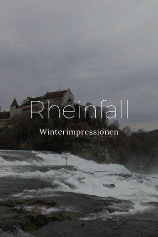Rheinfall Winterimpressionen