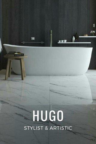 HUGO STYLIST & ARTISTIC