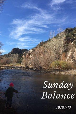 Sunday Balance 12/21/17