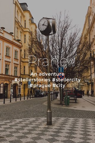Prahe An adventure #stellerstories #stellercity #prague #city
