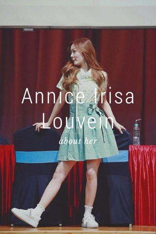 Annice Irisa Louvein about her