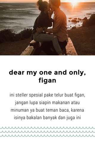 dear my one and only, figan