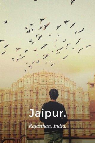 Jaipur. Rajasthan, India.