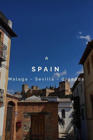 SPAIN Malaga - Sevilla - Granada