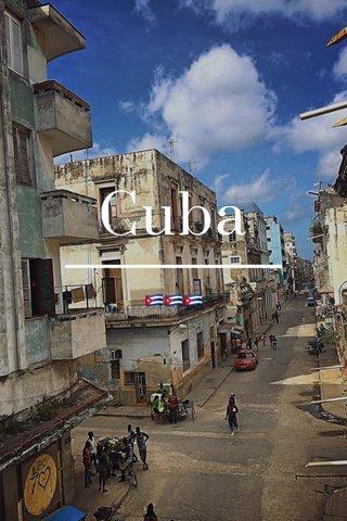 Cuba 🇨🇺🇨🇺🇨🇺
