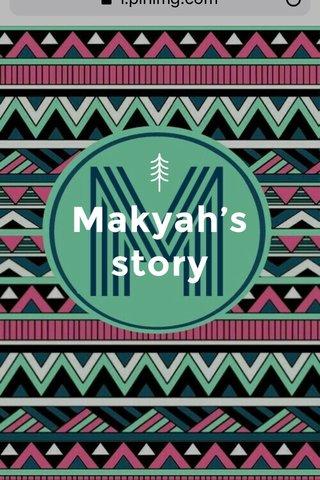 Makyah's story