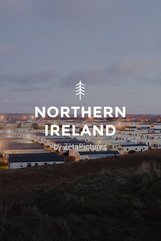 NORTHERN IRELAND by ZètaPictures