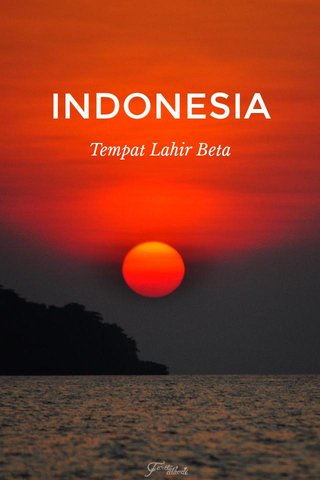 INDONESIA Tempat Lahir Beta