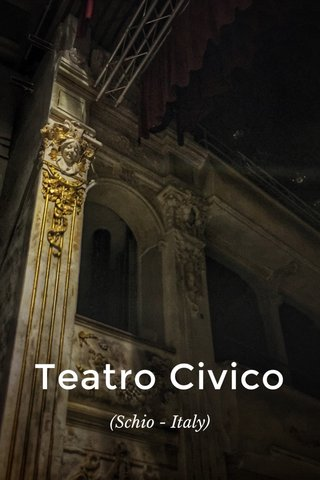 Teatro Civico (Schio - Italy)