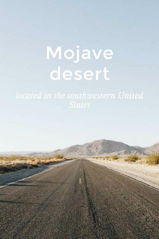 Mojave desert located in the southwestern United States