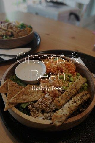 Greens & Bean Healthy Food