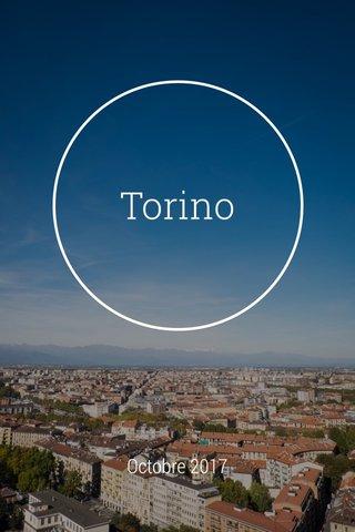 Torino Octobre 2017