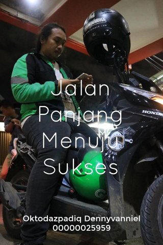 Jalan Panjang Menuju Sukses Oktodazpadiq Dennyvanniel 00000025959