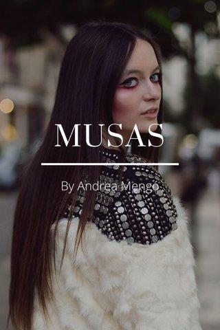 MUSAS By Andrea Mengó