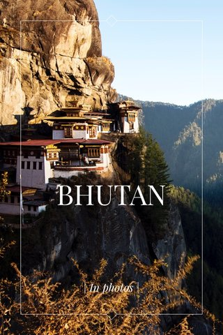 BHUTAN | In photos |