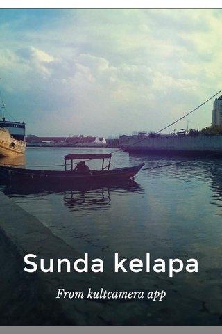 Sunda kelapa From kultcamera app
