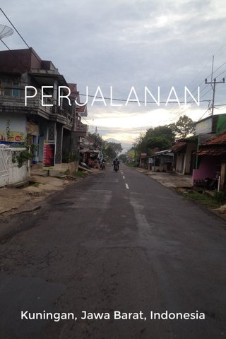 PERJALANAN Kuningan, Jawa Barat, Indonesia