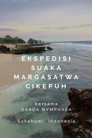 EKSPEDISI SUAKA MARGASATWA CIKEPUH bersama GARDA NYMPHAEA Sukabumi, Indonesia