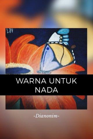 WARNA UNTUK NADA -Dianonim-