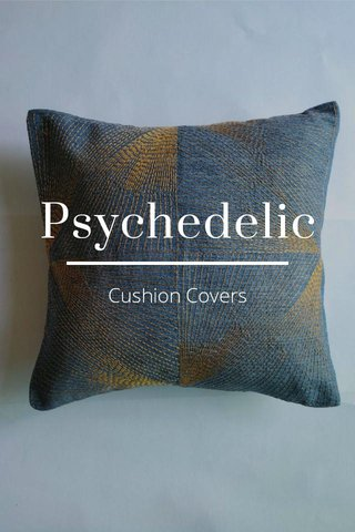 Psychedelic Cushion Covers