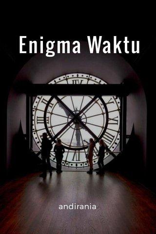 Enigma Waktu andirania