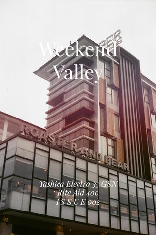 Weekend Valley Yashica Electro 35 GSN Rite Aid 400 I S S U E 002