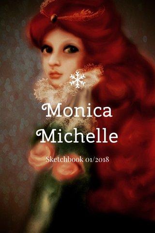 Monica Michelle Sketchbook 01/2018