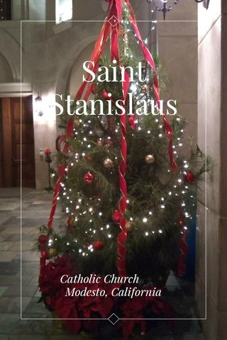 Saint Stanislaus Catholic Church Modesto, California