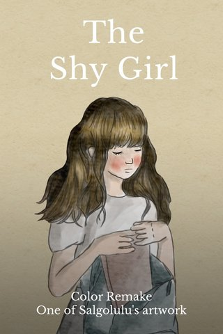 The Shy Girl Color Remake One of Salgolulu's artwork