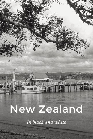 New Zealand In black and white