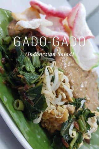 GADO-GADO (Indonesian Salad)