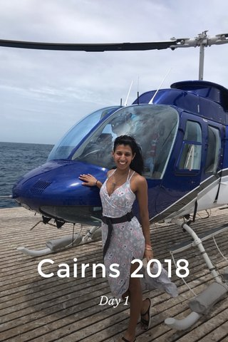 Cairns 2018 Day 1
