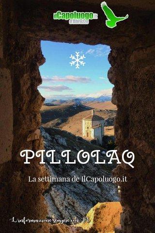 PILLOLAQ La settimana de IlCapoluogo.it