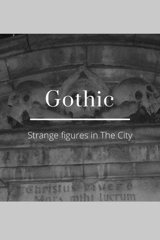Gothic Strange figures in The City