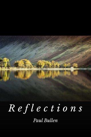 Reflections Paul Bullen