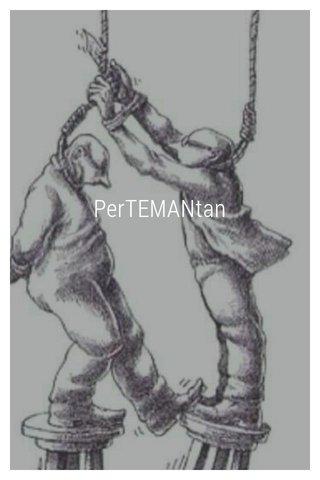 PerTEMANtan