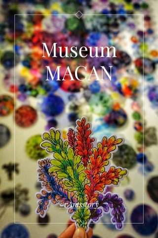 Museum MACAN #rAmsstory