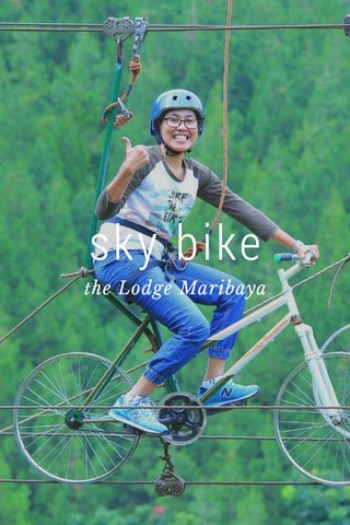 sky bike the Lodge Maribaya