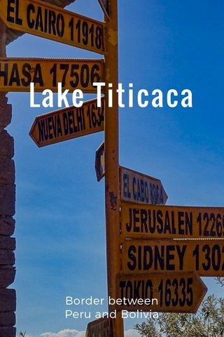 Lake Titicaca Border between Peru and Bolivia